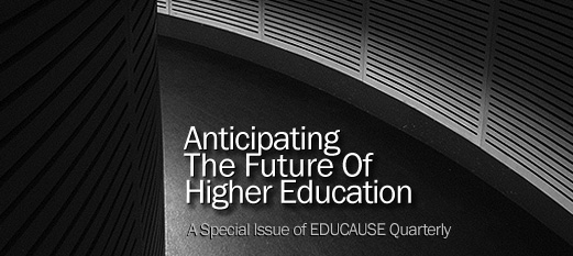 A Special Issue on The Future of Higher Education ...