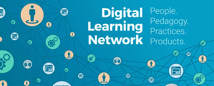 Digital Learning Network - People. Pedagogy. Practices. Products.